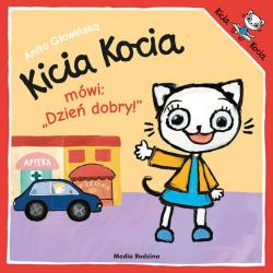 """KICIA KOCIA Mówi """"DZIEŃ DOBRY"""""""